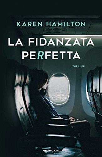 La fidanzata perfetta (Italian Edition)
