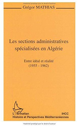 les-sections-administratives-spcialises-en-algrie-entre-idal-et-ralit-1955-1962-by-grgor-mathias-199
