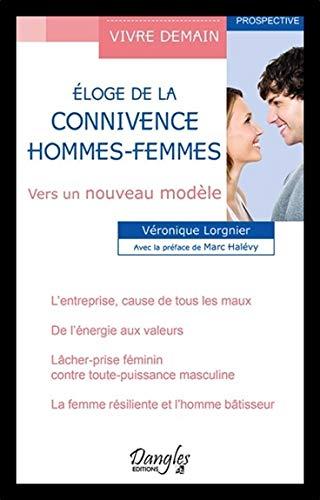 Eloge de la connivence - Hommes-Femmes - Vers un nouveau modèle