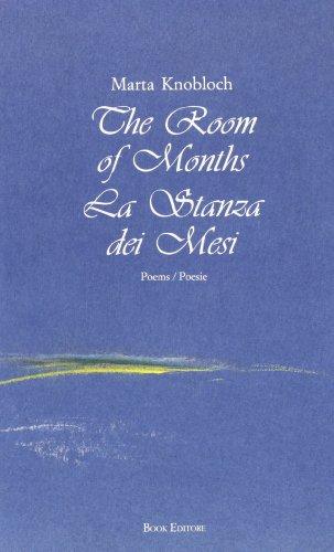 The Room of Months (La stanza dei mesi) (Collezione di letteratura contemporanea Minerva) par Marta Knobloch