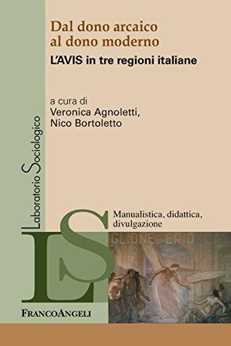 Dal dono arcaico al dono moderno. L'Avis in tre regioni italiane - Amazon Libri