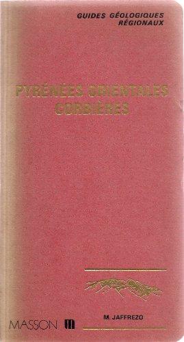 Guides géologiques régionaux : Pyrenees orientales, Corbieres