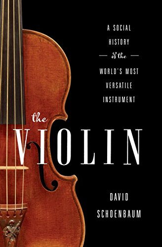 the-violin-a-social-history-of-the-worlds-most-versatile-instrument
