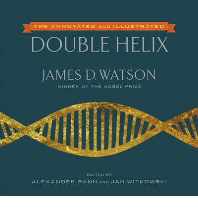 Annotated and Illustrated Double Helix, The by James D. Watson (6-Nov-2012) Hardcover (James Watson D)
