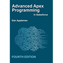 Advanced Apex Programming in Salesforce (English Edition)