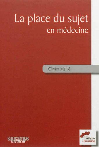 La place du sujet en médecine : Des soins palliatifs à la médecine générale