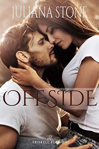 Offside (Edizione italiana) (The Barker Triplets Vol. 1) di [Stone, Juliana]