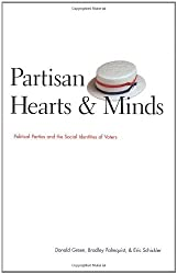 Partisan Hearts and Minds: Political Parties and the Social Identity of Voters by Donald Green (2002-09-01)