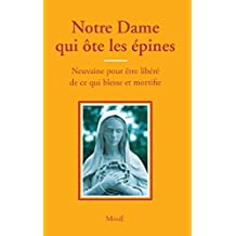 Notre Dame qui ôte les épines