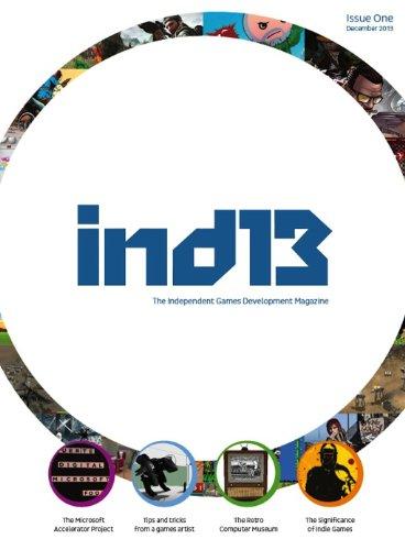 Ind13 Issue 1: Indie Games Developer Magazine (English Edition)