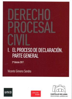 Derecho procesal civil I. El proceso de declaración. Parte general (GRADO)