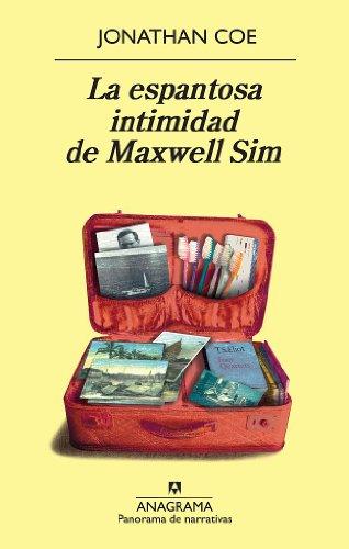 La espantosa intimidad de Maxwell Sim (Panorama de narrativas nº 790) por Jonathan Coe