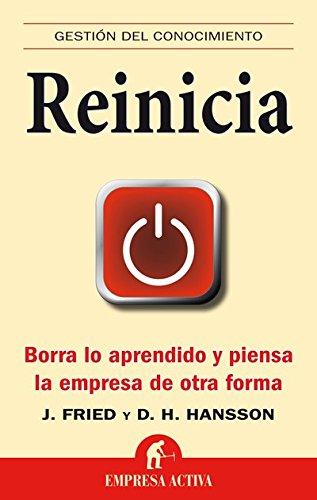 Reinicia (Gestión del conocimiento) por Jason Fried