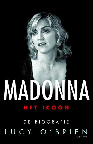 Madonna, Het icoon: De biografie por Lucy O'Brien