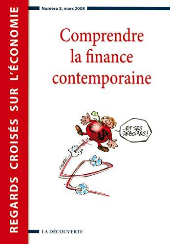 Comprendre la finance contemporaine