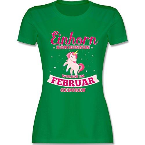 Shirtracer Geburtstag - Einhorn Königinnen Wurden IM Februar Geboren - Damen T-Shirt Rundhals Grün