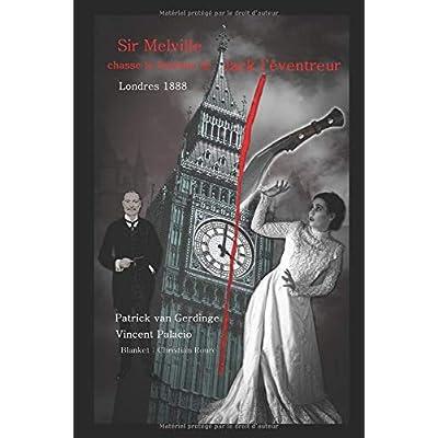 Sir Melville chasse le fantôme de Jack l'éventreur