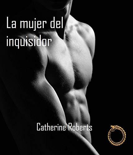 La mujer del inquisidor (Spanish Edition)