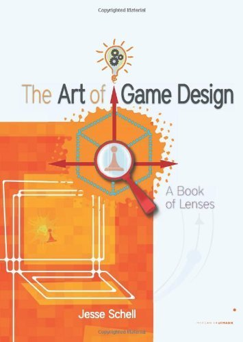 The Art of Game Design: A book of lenses by Schell, Jesse (2008) Paperback