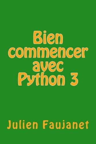 Bien commencer avec Python 3