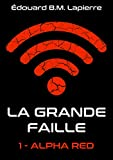 La Grande Faille 1 (Alpha Red)...