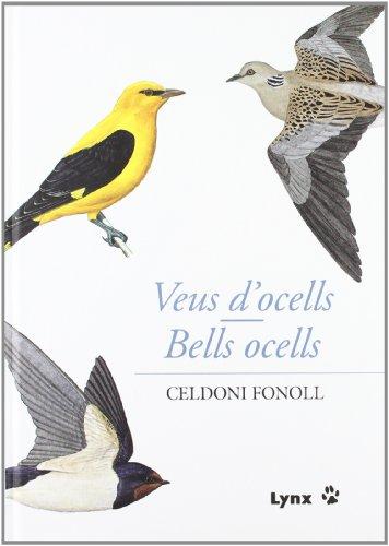 Veus d'ocells/Bells ocells por Celdoni Fonoll