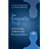 The Empathy Trap: Understanding Antisocial Personalities