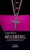 Wilsberg und die Wiedertäufer: Wilsbergs 5. Fall