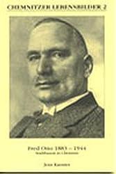 Fred Otto 1883-1944: Stadtbaurat in Chemnitz (Chemnitzer Lebensbilder)