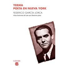 Yerma / Poeta en Nueva York/ Yerma / Poet in New York