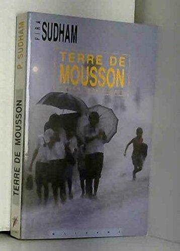 Terre de mousson (roman thaïlandais) par Pira Sudham