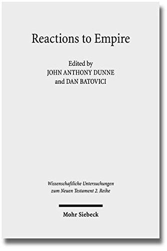 Reactions to Empire: Sacred Texts in their Socio-Political Contexts (Wissenschaftliche Untersuchungen zum Neuen Testament) (Imperial Empire-logo)