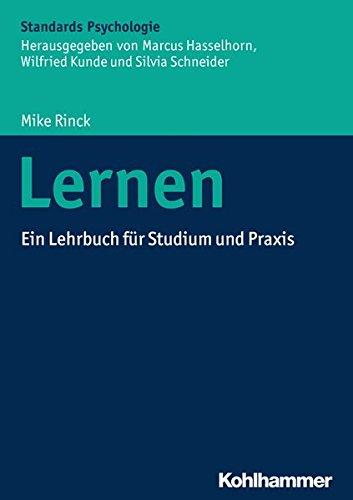 Lernen: Ein Lehrbuch für Studium und Praxis (Kohlhammer Standards Psychologie)