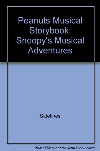 Peanuts Musical Storybook: Snoopy's Musical Adventures par Sidelines