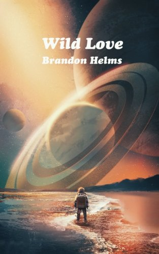 Wild Love por Brandon Helms