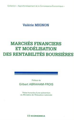 Marchés financiers et modélisation des rentabilités boursières par Valérie Mignon