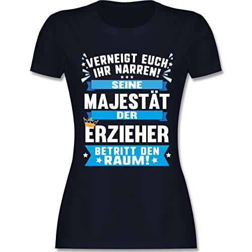 Sonstige Berufe - Verneigt euch Ihr Narren! Seine Majestät der Erzieher betritt den Raum! - M - Navy Blau - L191 - Damen Tshirt und Frauen T-Shirt
