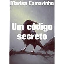 Um código secreto (Portuguese Edition)