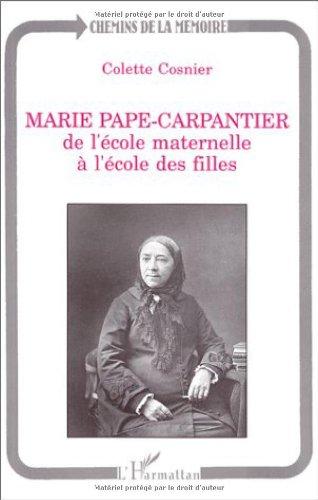 Marie Pape-Carpantier : De l'école maternelle à l'école des filles