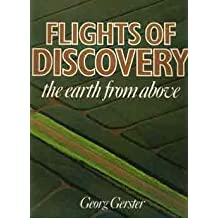 FLIGHTS OF DISCOVERY: THE EARTH FROM ABOVE