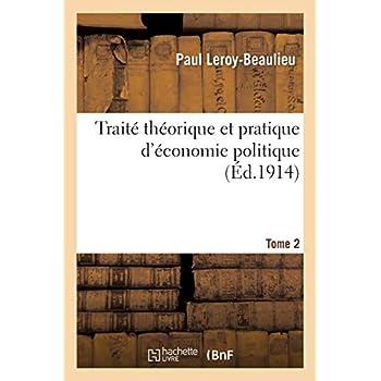 Traité théorique et pratique d'économie politique. T. 2