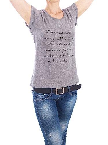 """Design T-Shirt Frauen Earth Positive """"Thousand words for her"""" - stylisches Shirt Typografie von artboxONE Edition Grau"""