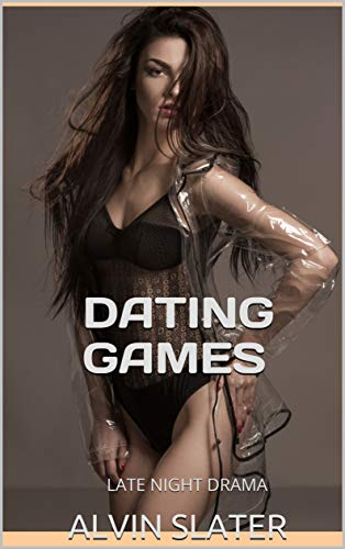 DATING GAMES: LATE NIGHT DRAMA (English Edition) (Games Dating Hollywood)