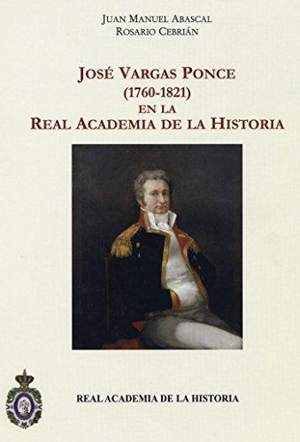 José Vargas Ponce (1760-1821) en la Real Academia de la Historia. (Antiquaria Hispánica.)