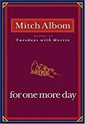 For One More Day by Mitch Albom (2006-09-26)