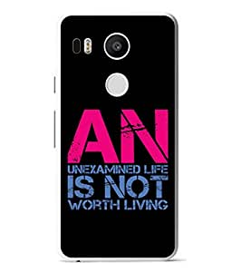 Fuson Designer Back Case Cover for LG Nexus 5X :: LG Google Nexus 5X New (Unexamined Life Not Worth Living)