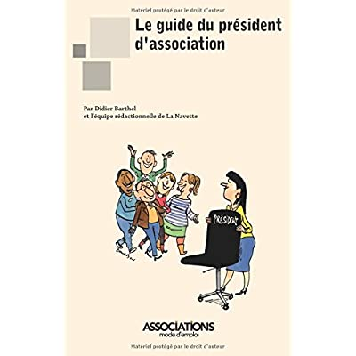 Le guide du président d'association