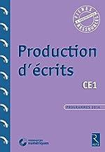 Production d'écrits CE1 (+ CD-Rom) de Françoise Bellanger