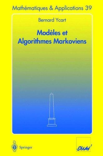Modèles et Algorithmes Markoviens (Mathématiques et Applications) par Bernard Ycart