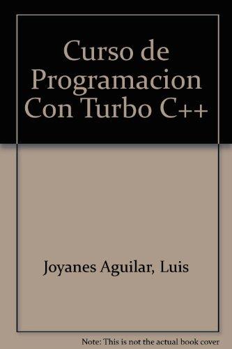 Curso de programacion con turbo c++ por Luis Joyanes Aguilar